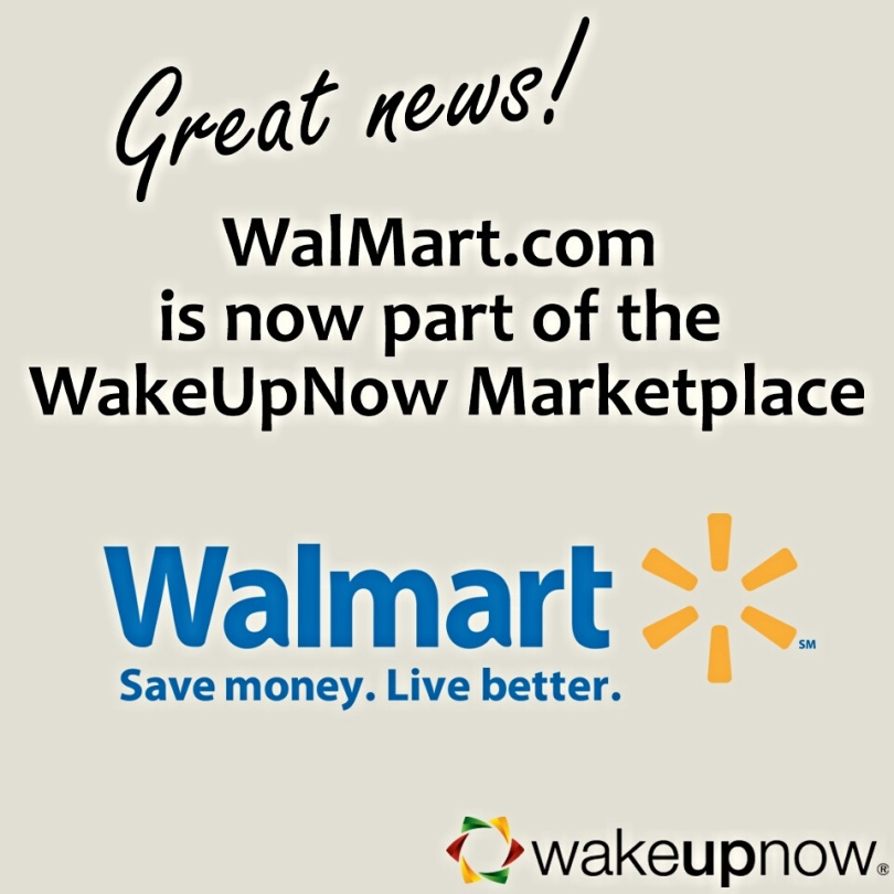 Walmart is Now Part Of Wake Up Now